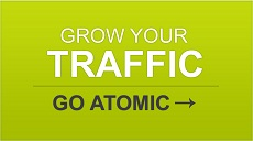 GROW YOUR TRAFFIC - GO ATOMIC